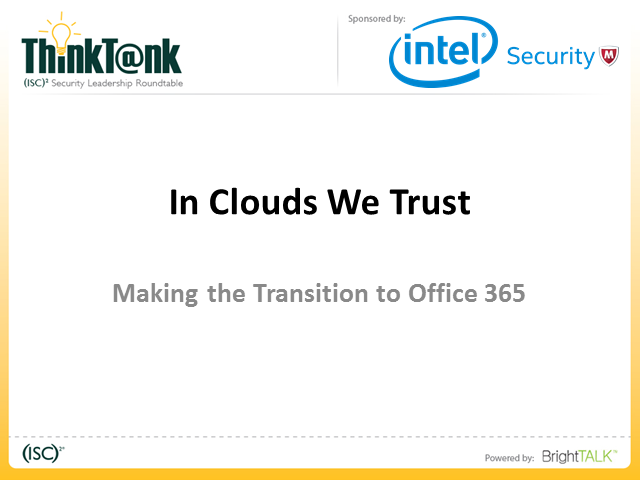 In Clouds We Trust: Making the transition to Office 365