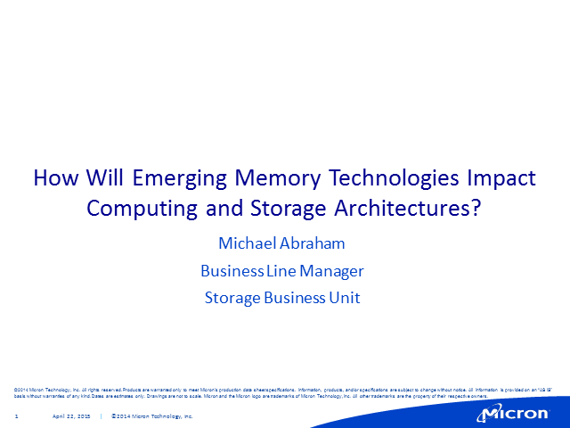 How Will Emerging Memory Technologies Impact Computing and Storage Architectures