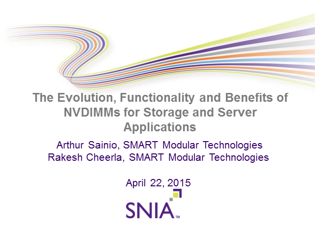 The Evolution, Functionality and Benefits of NVDIMMs