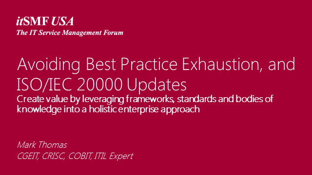 ISO/IEC 20000 CoI - Avoid Best Practice Exhaustion! &  Update on ISO Revision