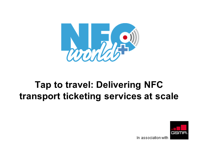 Tap to Travel: Delivering NFC Transport Ticketing Services at Scale