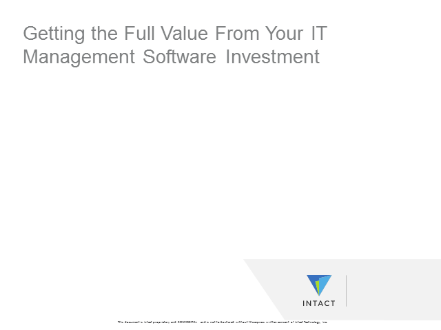 Getting the Full Value From Your IT Management Software Investment