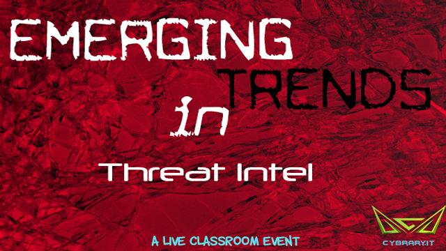 Emerging Trends in Threat Intel
