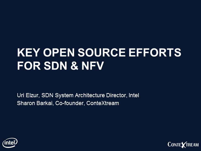 Key Open Source Efforts for SDN and NFV
