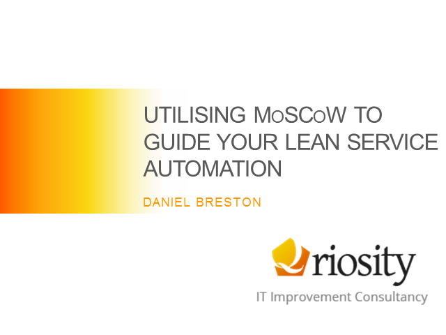 Utilising MoSCoW to guide your Lean Service Automation