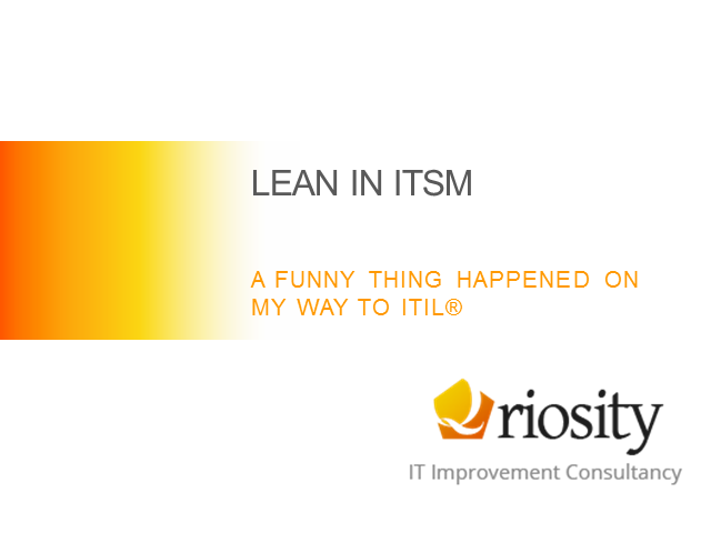 Lean-ITSM: Keeping the business in business