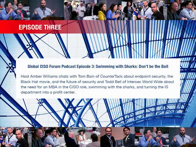 Global CISO Forum Episode 3: Swimming with Sharks: Don't be the Bait