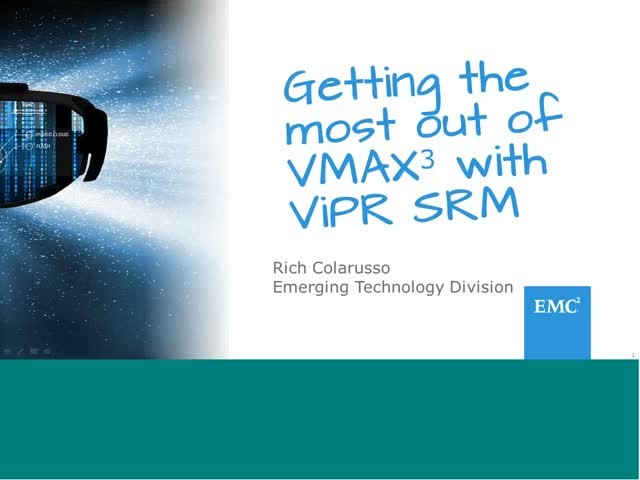 EMC Tech Talk: Getting the most out of EMC VMAX³ with ViPR SRM 3.6