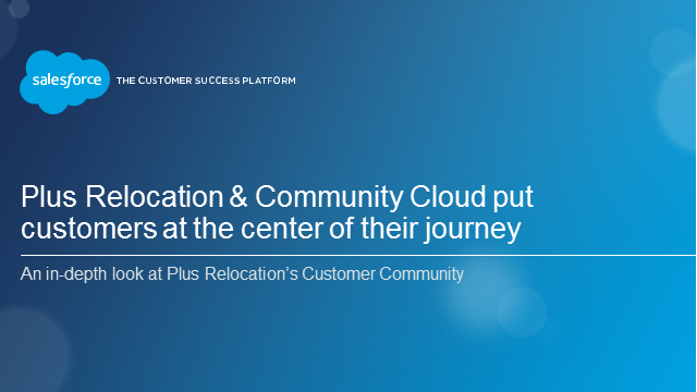 How Salesforce Helped Plus Relocation Put Customers at the Center of Every Move