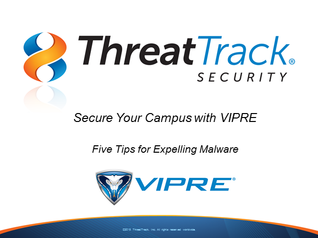 Secure Your Campus with VIPRE