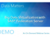 Big Data Virtualization with SAS Federation Server