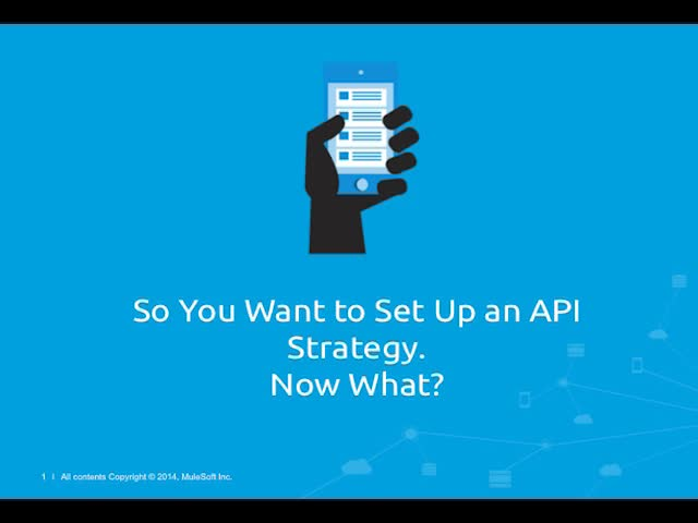 So You Want to Set Up an API Strategy. Now What?