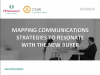 Mapping Communications Strategies to Resonate With the New Buyer