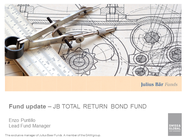Outlook Fixed Income e Update JB Total Return Bond Fund