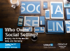 Who Owns Social Selling? Bridging the Divide Between Sales and Marketin