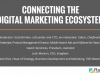 Connecting the Digital Marketing Ecosystem