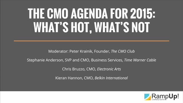 The CMO Agenda for 2015, What's Hot What's Not
