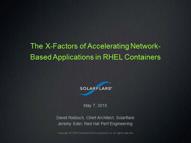 The X Factors of Accelerating Network-Based Applications in RHEL Containers