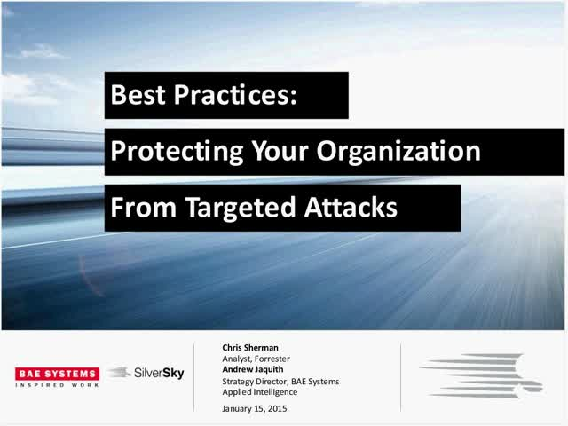 Best Practices: Protecting Your Organization from Targeted Attacks