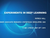 Experiments in Deep Learning