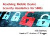 Resolving mobile device security headaches for SMBs