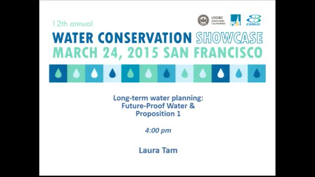 Long-term water planning: Future-Proof Water & California Proposition 1