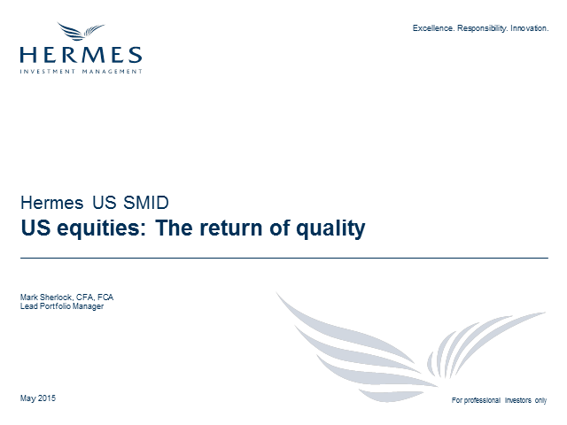 Hermes US SMID: The return of quality