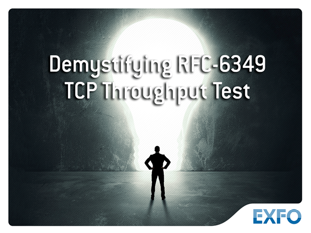 Demystifying RFC-6349 TCP Throughput Test