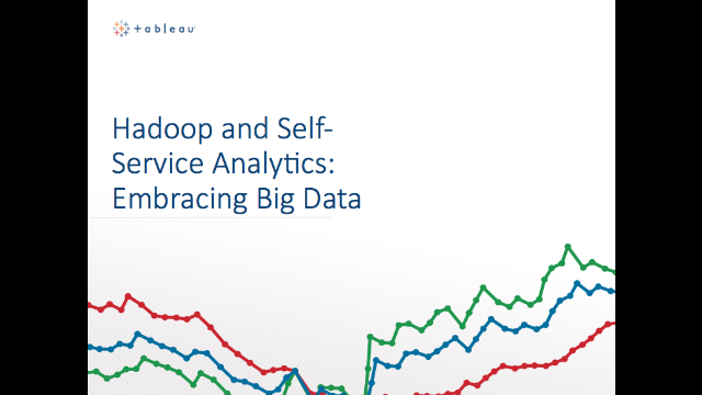 Hadoop and Self-Service Analytics: Embracing Big Data