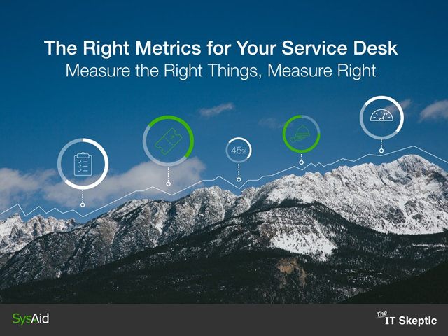 The Right Metrics for Your Service Desk