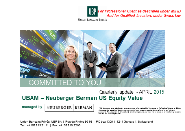 UBAM – Neuberger Berman US Equity Value Fund - Quarterly update (Q1 2015)