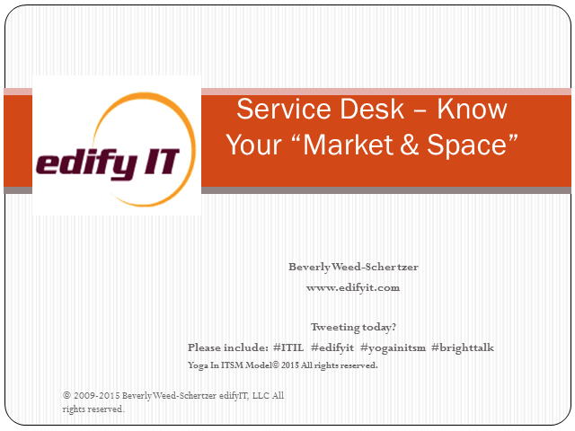 Service Desk - Know Your Market Space
