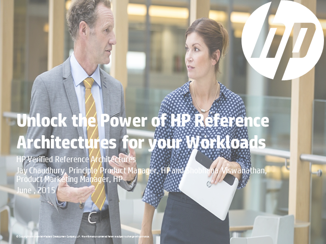 Unlock the Power of HP Reference Architectures for Your Workloads