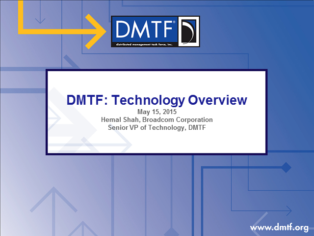 DMTF: Technology Overview
