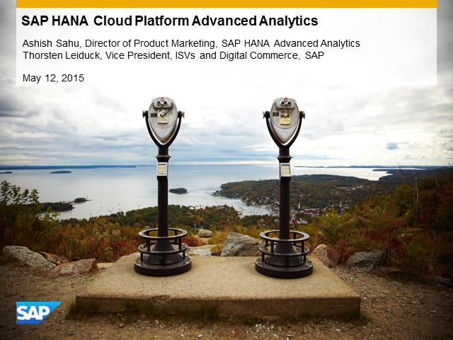 Business Opportunity Webinar: SAP HANA Cloud Platform Advanced Analytics