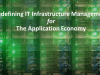 Redefining IT Infrastructure Management for Today's App Economy