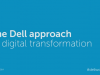 The Dell approach to digital transformation