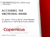 Accessing the Emotional Brain