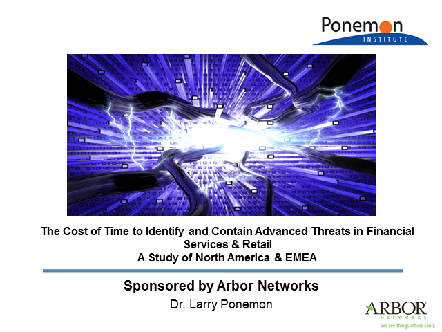 Ponemon Institute: The Cost of Time To Identify & Contain Advanced Threats