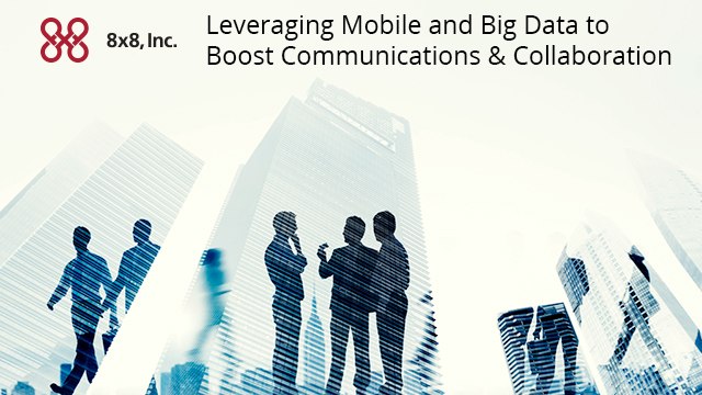 Leveraging Mobile and Big Data to Boost Communications & Collaboration