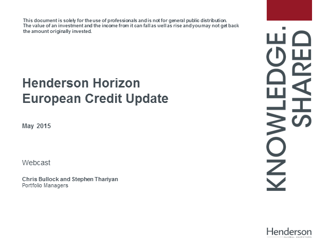 Henderson European Credit update - May 2015