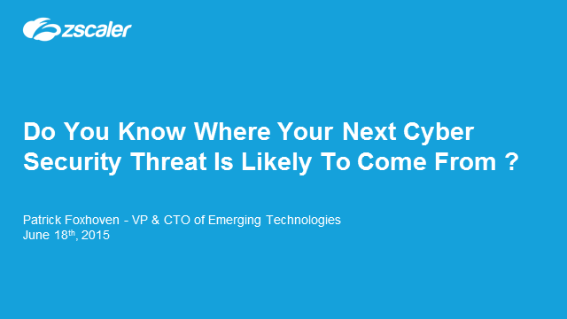 Do you know where your next cyber security threat is likely to come from?