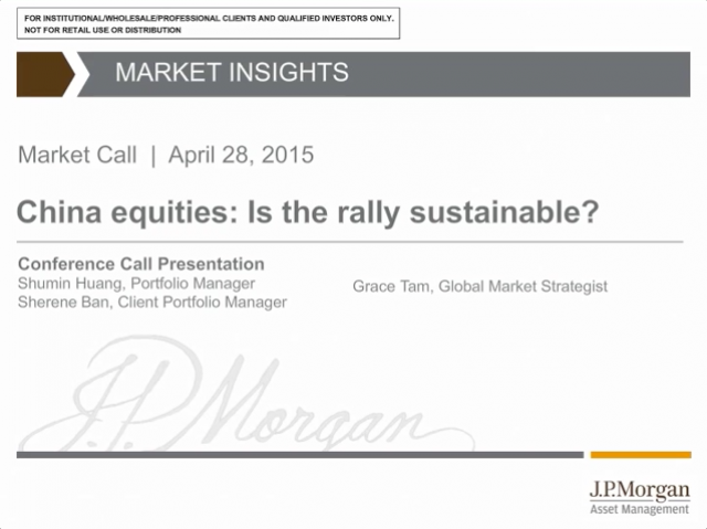 Market Insights - China equities: Is the rally sustainable?