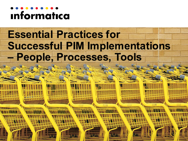 Essential Practices for Successful PIM Implementations – People, Processes, Tool