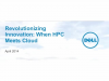 Revolutionizing Innovation-  When HPC Meets Cloud