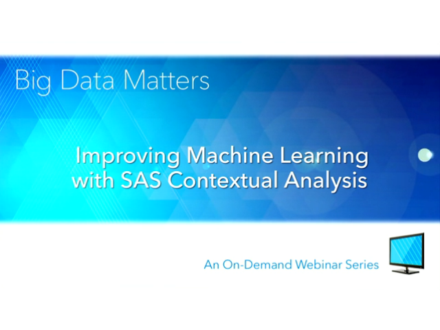 Improving Machine Learning With SAS Contextual Analysis