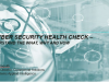 Are You Risk Free? A Cyber Security Health Check