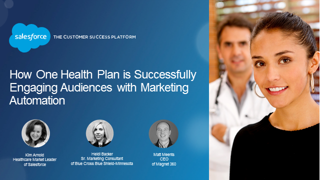 How One Health Plan is Successfully Engaging Audiences with Marketing Automation