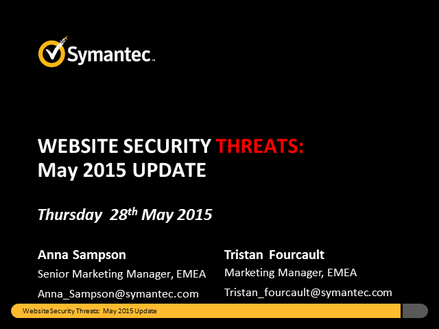 Symantec Monthly Threat Webinar - May update