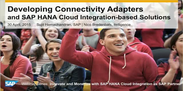 Developing Connectivity Adapters & SAP HANA Cloud Integration Based Solutions